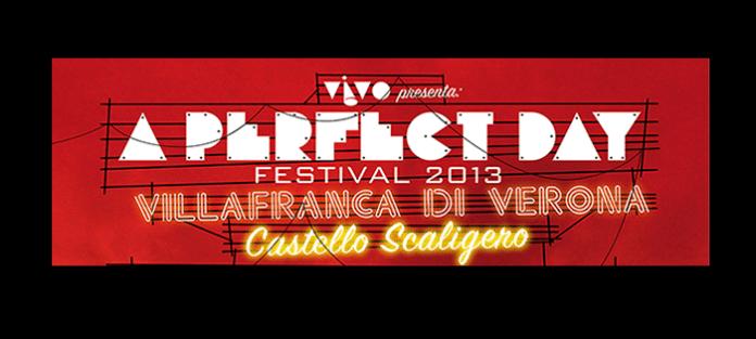 A Perfect Day Festival 2013 parte con la musica italiana ed è polemica