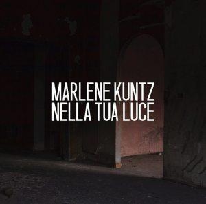 "Cover ""Nella tua luce"" Marlene Kuntz"