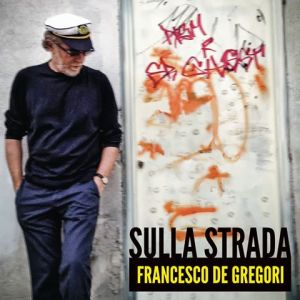 Francesco De Gregori - Sulla Strada - Artwork