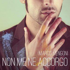 Marco Megoni - Non me ne accorgo - Artwork