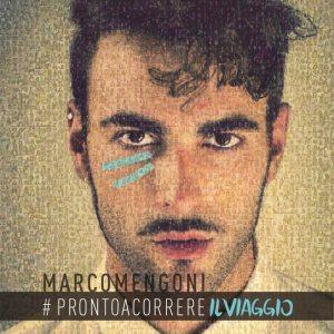 "Marco Mengoni- ""#PRONTOACORREREILVIAGGIO"" - Artwork"