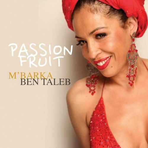 M'Barka Ben Taleb - Passion Fruit