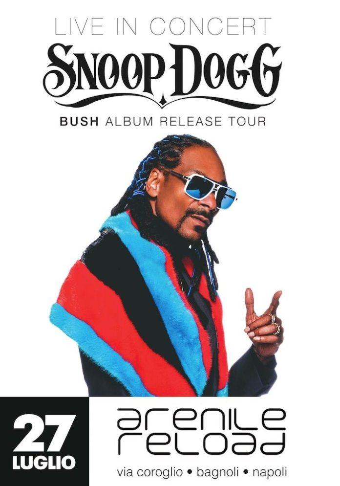 Snoop Dogg all'Arenile Reload di Napoli. I dettagli