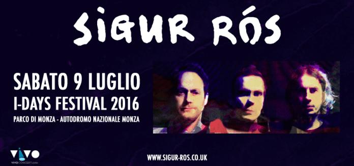 Sigur Ros headliner dell'I-Days Festival 2016