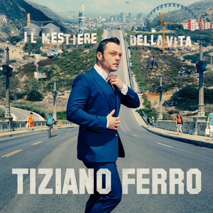 """Tiziano Ferro: """"Il mestiere della vita"""". La recensione"""