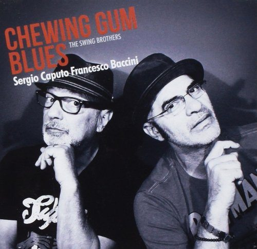 """The Swing Brothers: """"Chewing Gum Blues"""". La recensione"""