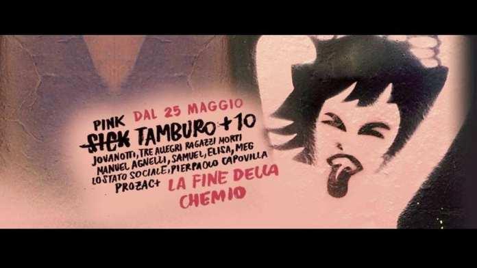 """Sick Tamburo: video """"La fine della Chemio"""" Ft. Jovanotti, Manuel Agnelli, Meg e tanti altri"""