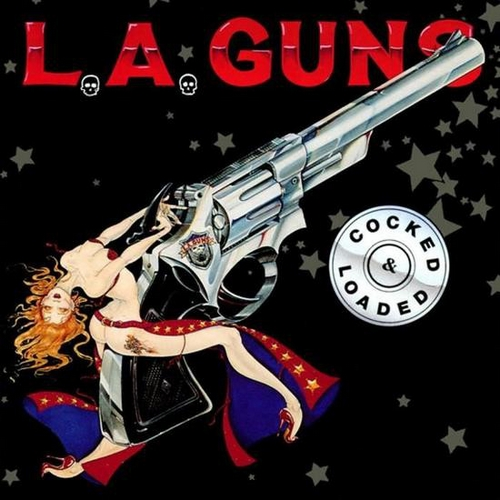 L.A. Guns - Cocked & Loaded - CD Neuf sous Blister - Melodisque