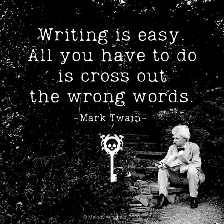 Skeleton Keys: Writing Is Easy - Mark Twain