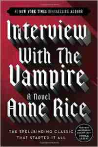 Interview Vampire Anne Rice
