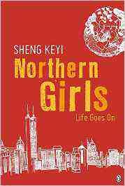 Northern Girls Life Sheng Keyi