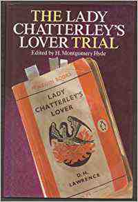 """Lady Chatterley's Lover"" Trial: Regina Versus Penguin Books, Ltd."