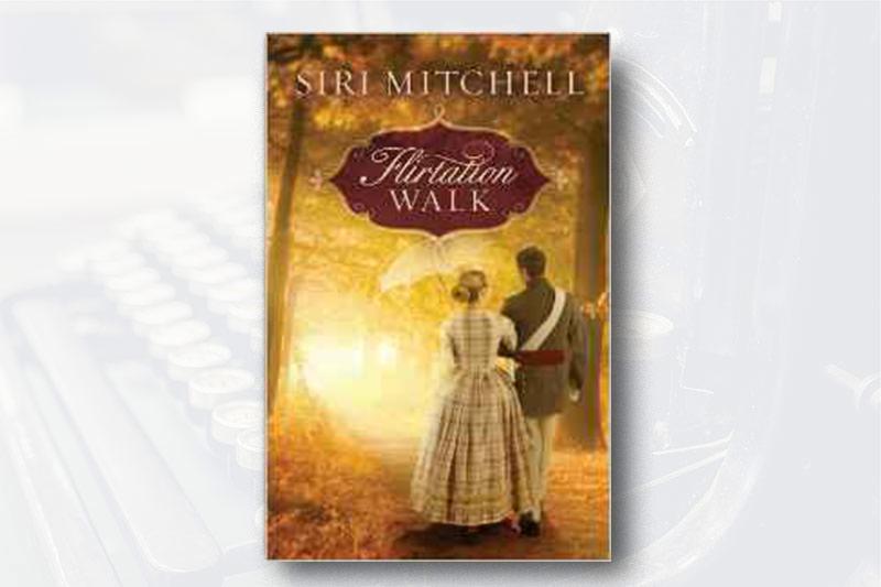 Book Review: Flirtation Walk by Siri Mitchell
