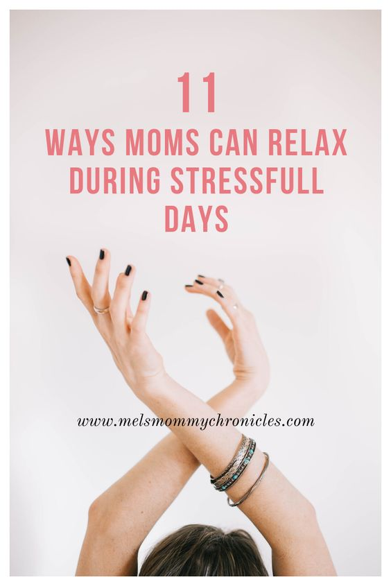 , 11 Ways Stressed Moms Can Relax and Unwind, Mel's Mommy Chronicles