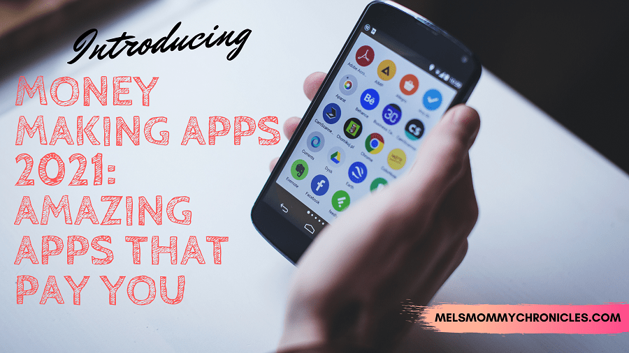 MONEY MAKING APPS 2021_ AMAZING APPS THAT PAY YOU