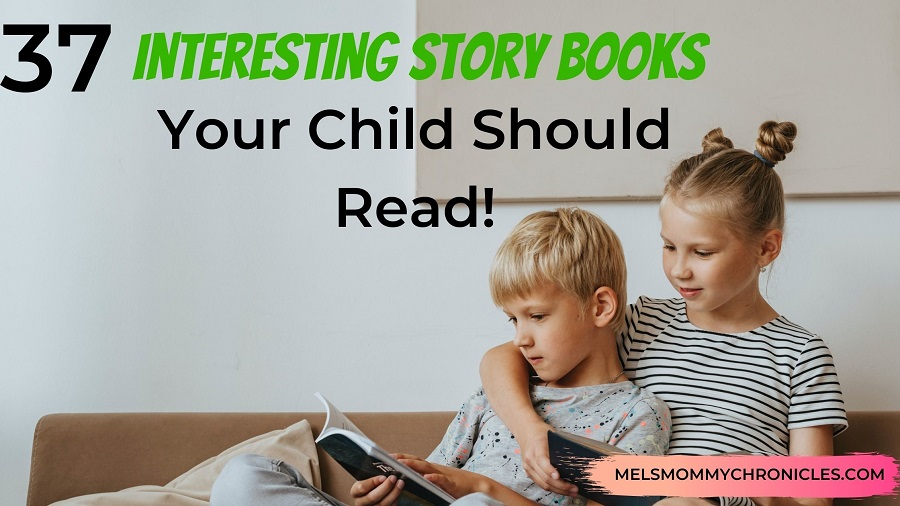 37 Interesting Story Books For Kids Your Child Should Read