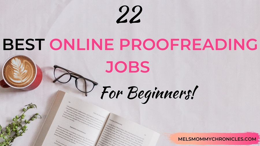 BEST PLACES TO FIND ONLINE PROOFREADING JOBS FOR BEGINNERS