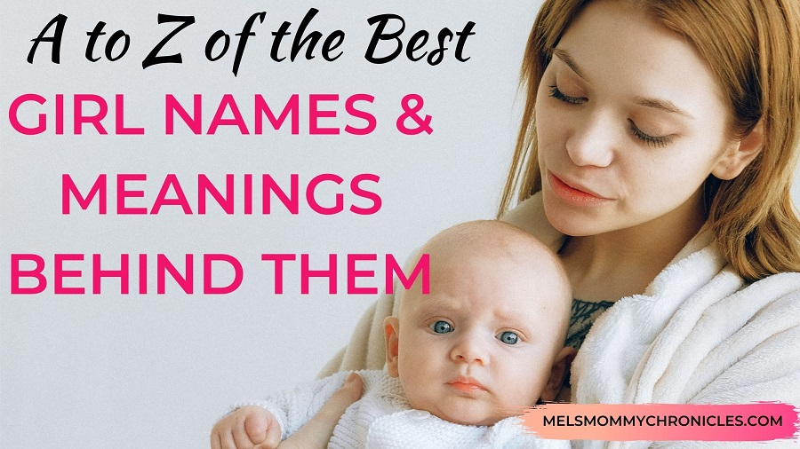 GIRL NAMES AND MEANINGS