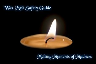 Wax Melt Safety Guide