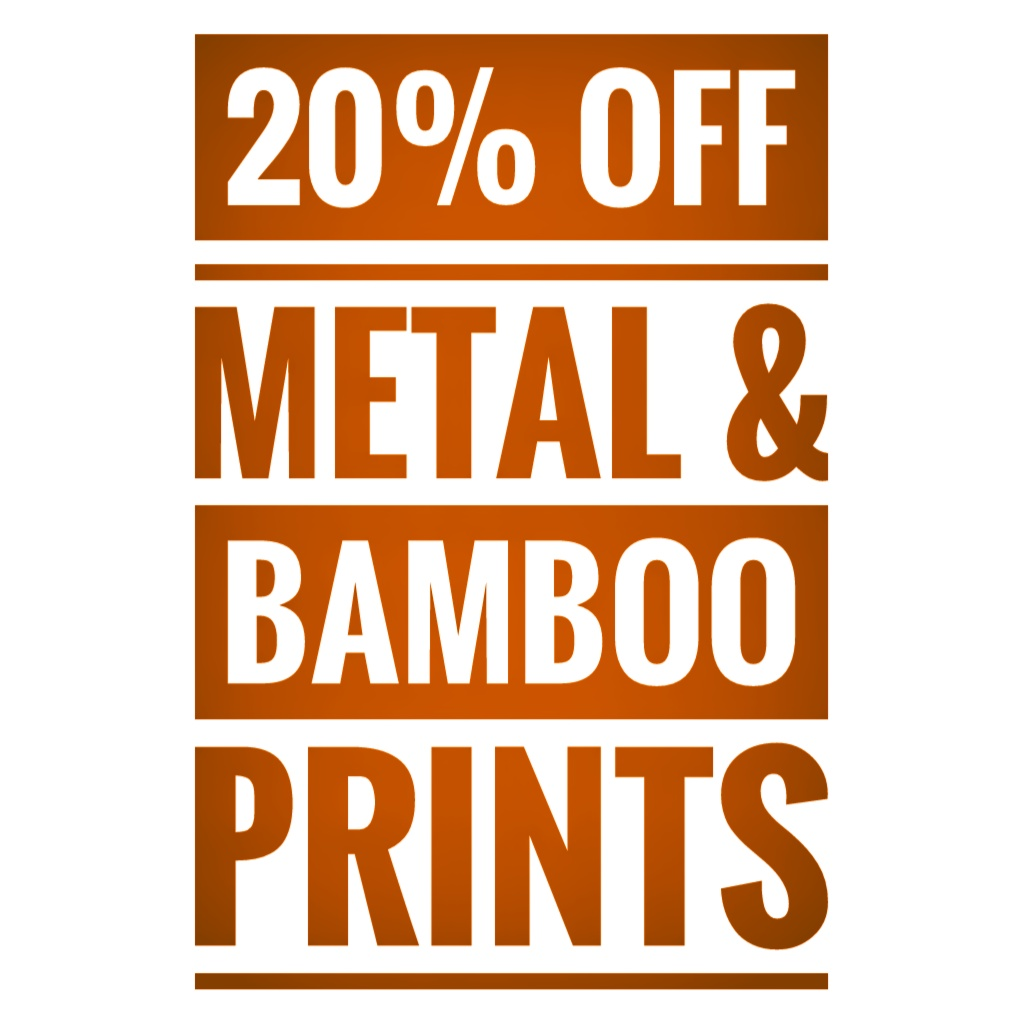 20% off Gift Metal and Bamboo Prints Online – 2 days only!