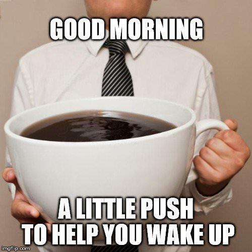 Good morning coffee Memes