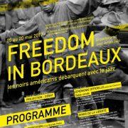 FREEDOM IN BORDEAUX- Les Afro- Américains débarquent avec le jazz