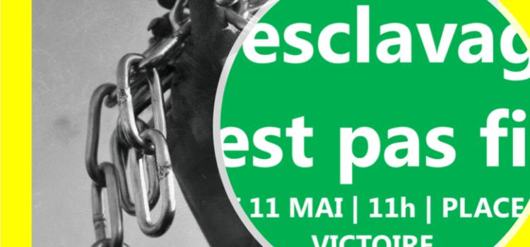 MARCHE CONTRE L'ESCLAVAGE | samedi 11 mai, 11h, place de la Victoire