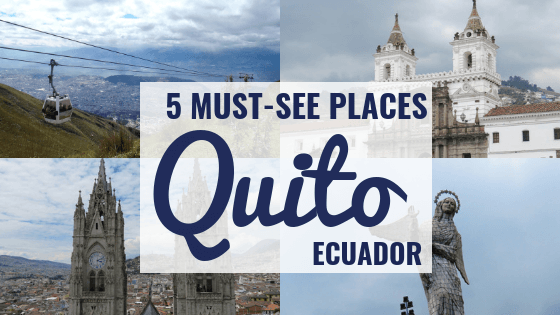 Learn about the best places to visit in the historic city of Quito, Ecuador