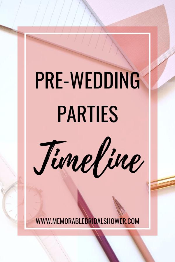 Pre-wedding parties timeline