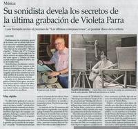 Música : su sonidista devela los secretos de la última grabación de Violeta Parra