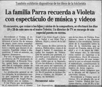 La Familia Parra recuerda a Violeta con espectáculo de música y videos