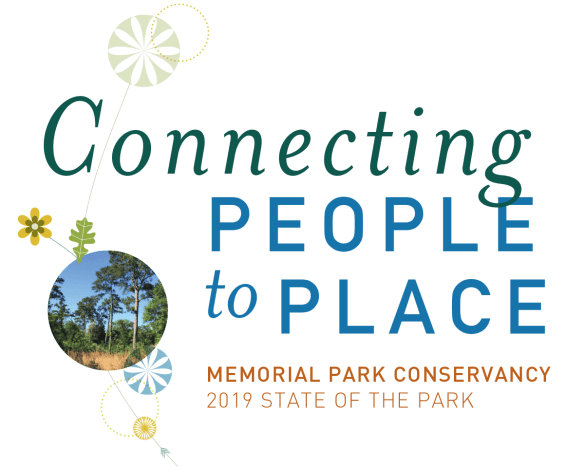 Connecting people to place, memorial park conservancy 2019 state of the park