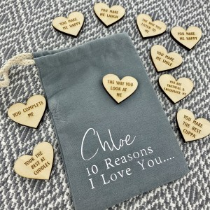 Personalised 10 Reason Why I Love You - Personalised Romantic GiftTell the one you love them the reasons why.... The 100% cotton drawstring bag measures 15x10cm will contain 10 wooden hearts which can be engraved with your 10 reasons why.