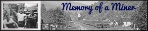 Memory of a Miner, Harlan County Kentucky