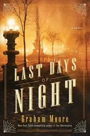 Last Days of Night - Graham Moore