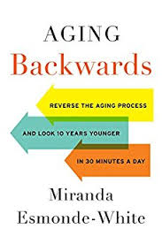 Aging Backwards - Miranda Esmonde-White