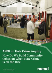 APPG on Hate Crime inquiry – How Do We Build Community Cohesion When Hate Crime is on the Rise