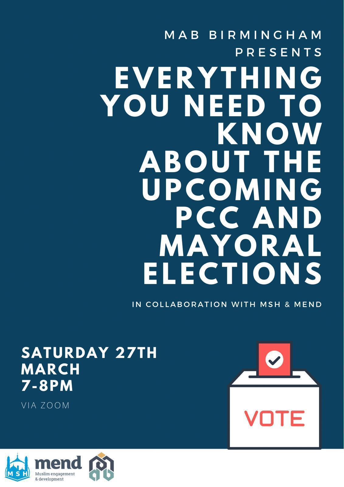 MEND Birmingham: Get Out and Vote (GOAV) 2021 awareness session with MAB and MSH