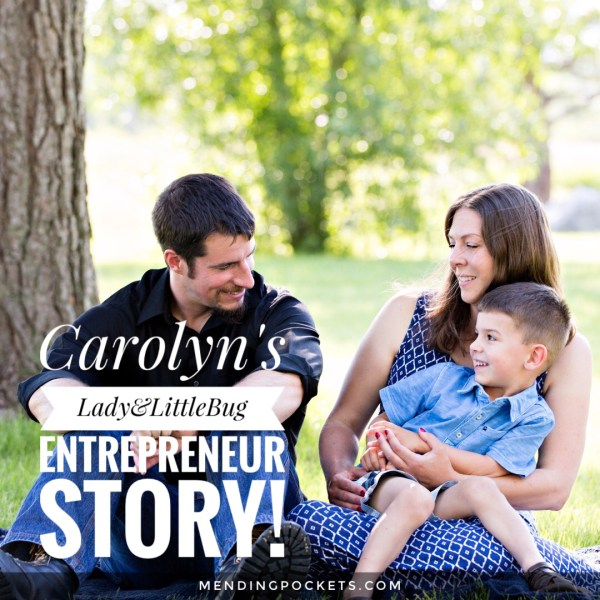 Carolyn's Lady & Little Bug Entrepreneur Story!