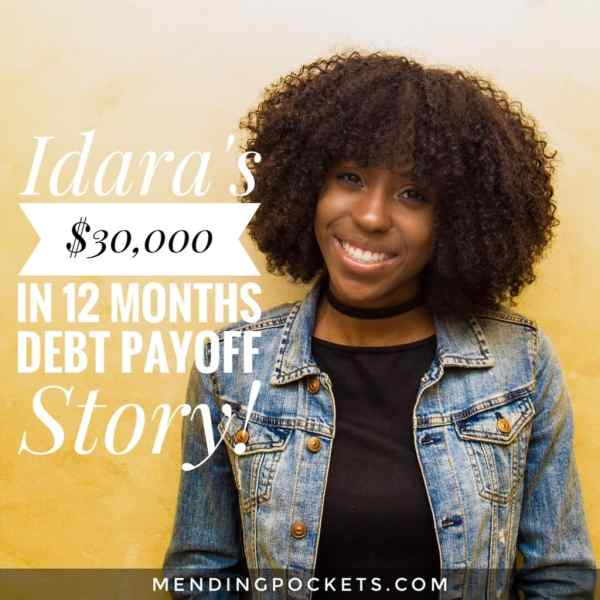 Idara's $30,000 in 12 Months Debt Payoff Story!
