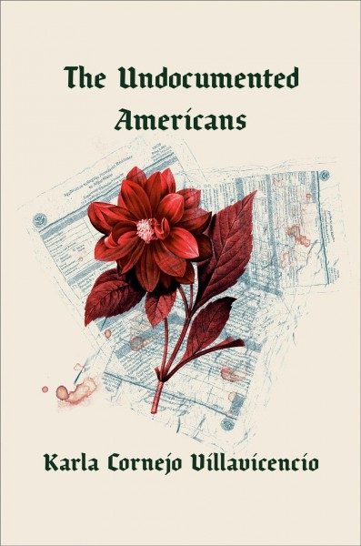 The Undocumented Americans book cover