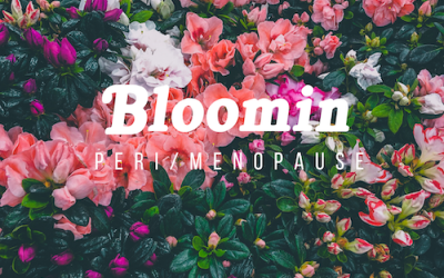 Bloomin Perimenopause and Menopause – A Free Course
