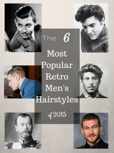 The 6 Most Popular Retro Men's Hairstyles of 2015