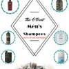 The Best Men's Shampoos and Conditioners