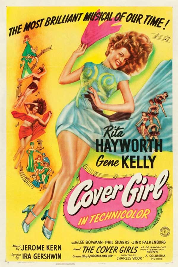 Cover Girl. Directed by Charles Vidor, 1944