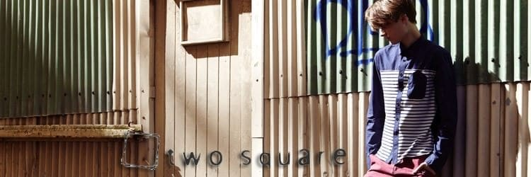 Anything But Square – Two Square's Definition of Cool