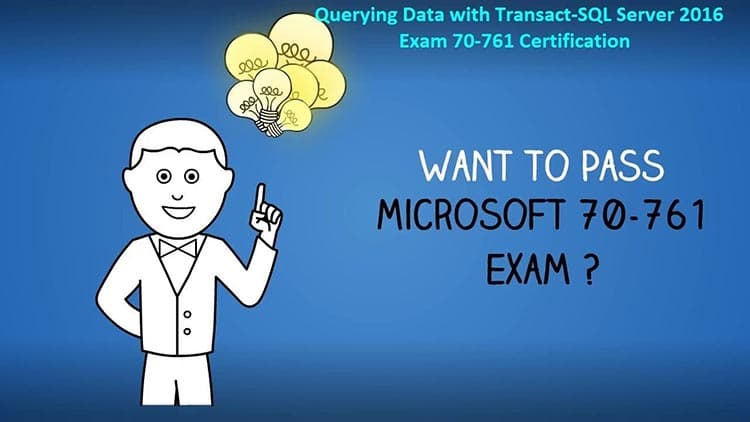 Why is Microsoft Exam 70-761 Eminent for System Engineers?