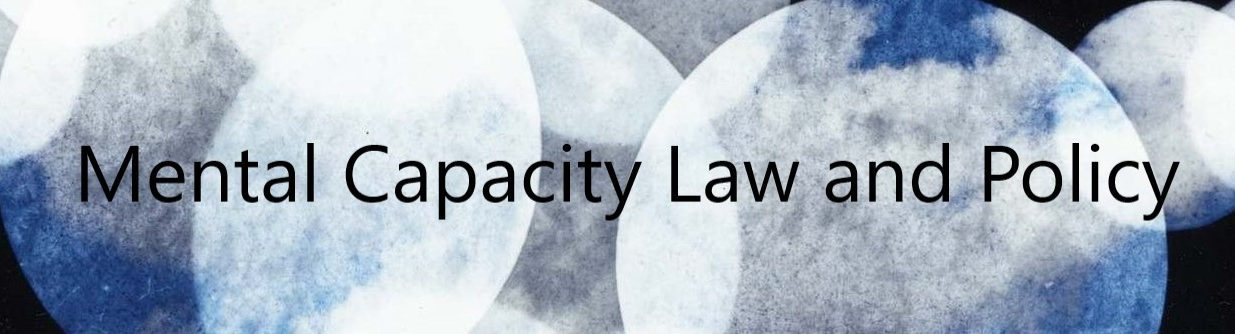 Mental Capacity Law and Policy