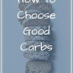 Sliced loaf of bread on counter with text overlay - How to choose good carbs