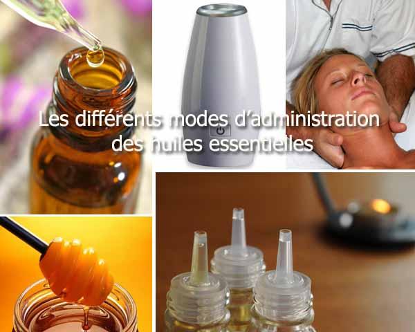 Les différents modes d'administration des huiles essentielles - 600 x 480